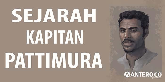 Sejarah Kapitan Pattimura